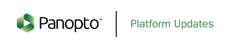 Panopto Logo | Platform Updates