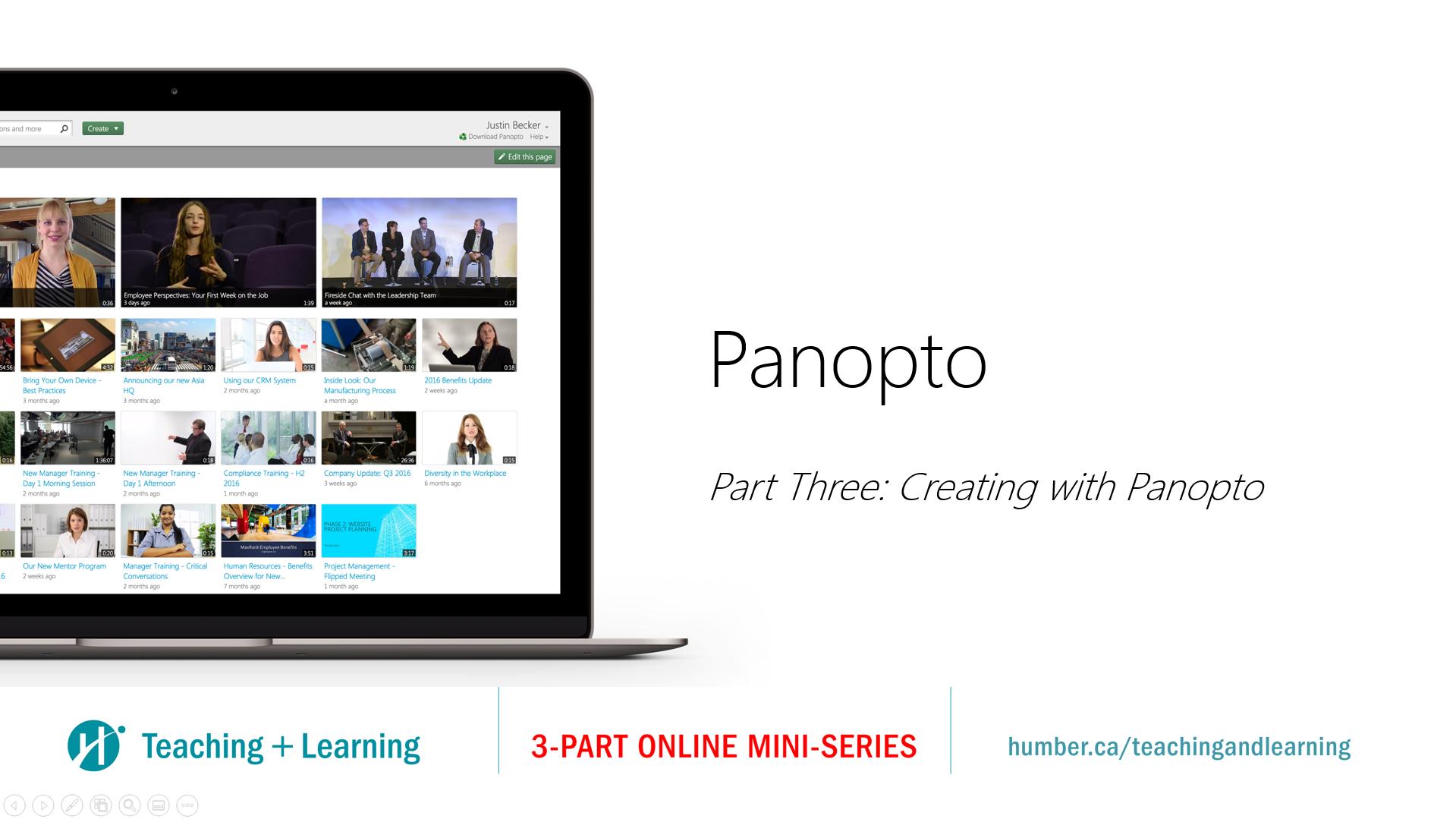Part Three: Creating with Panopto
